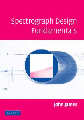 Spectrograph Design Fundamentals book