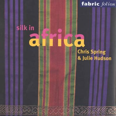 Silk in Africa (Fabric Folio) book
