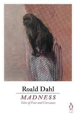 Madness by Roald Dahl