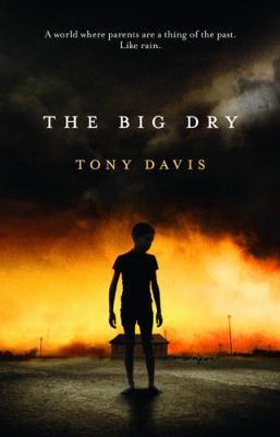 Big Dry by Tony Davis