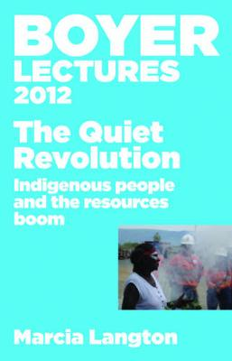 Boyer Lectures 2012 by Marcia Langton