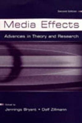 Media Effects by Jennings Bryant