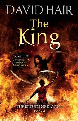 The King: The Return of Ravana Book 4 by David Hair