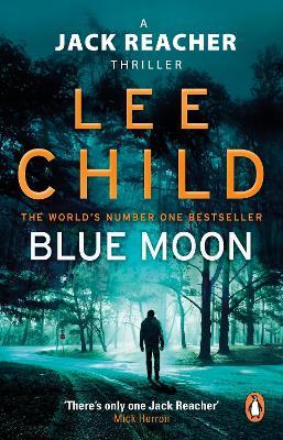 Jack Reacher: #24 Blue Moon by Lee Child