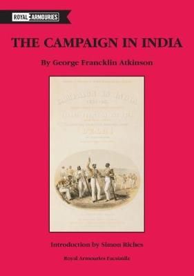 The Campaign in India by George Francklin Atkinson