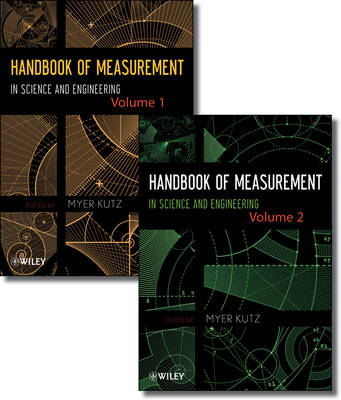 Handbook of Measurement in Science and Engineering by Myer Kutz