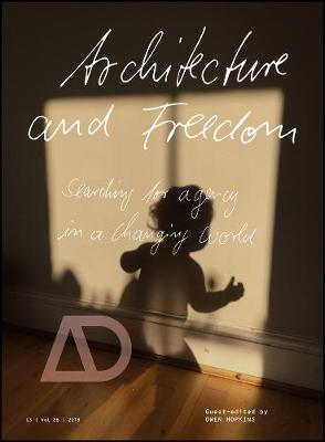 Architecture and Freedom by Owen Hopkins