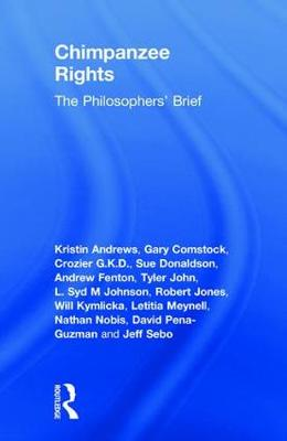 Chimpanzee Rights: The Philosophers' Brief book