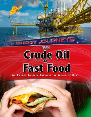 From Crude Oil to Fast Food book