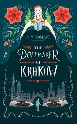 Dollmaker of Krakow by R. M. Romero