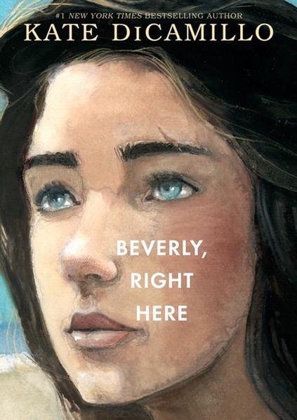 Beverly, Right Here by Kate Dicamillo