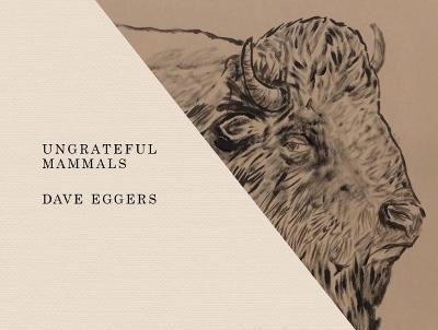 Ungrateful Mammals book