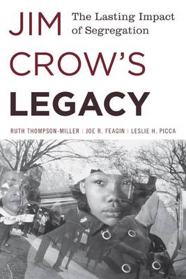 Jim Crow's Legacy by Ruth Thompson-Miller