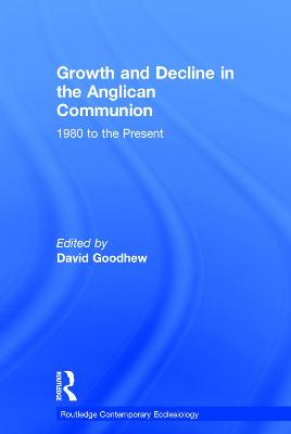 Growth and Decline in the Anglican Communion book