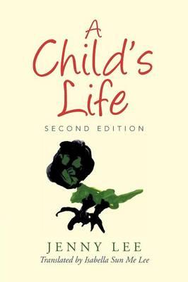 A Child's Life by Jenny Lee