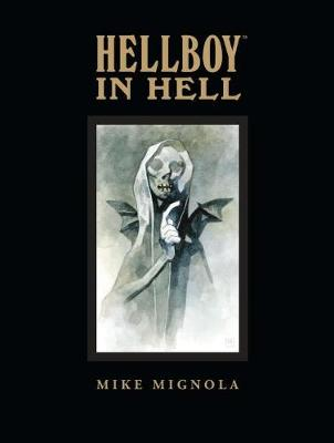 Hellboy In Hell Library Edition by Mike Mignola