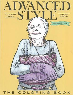 Advanced Style Coloring Book by Ari Seth Cohen
