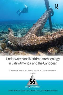 Underwater and Maritime Archaeology in Latin America and the Carribbean book