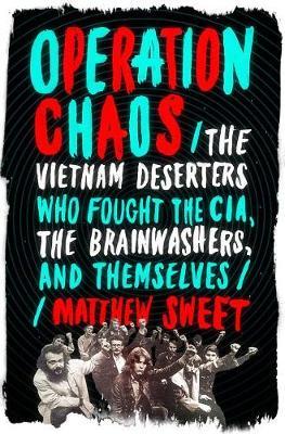 Operation Chaos by Matthew Sweet