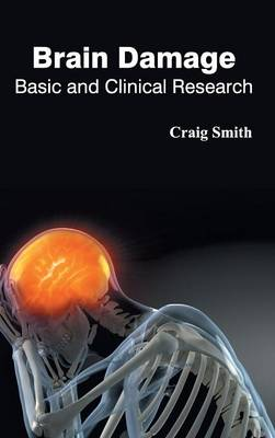 Brain Damage by Lecturer in Philosophy Craig Smith