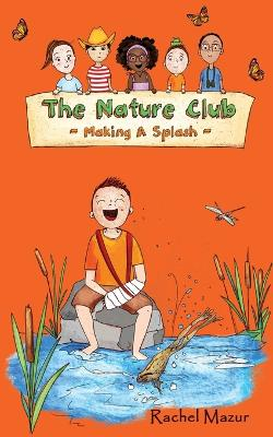 Making a Splash by Rachel Mazur