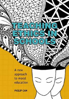 Teaching Ethics in Schools by Philip Cam