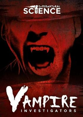 Vampire Investigators by Madeline Tyler