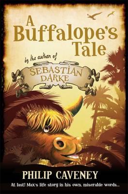 A Buffalope's Tale by Philip Caveney