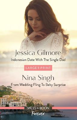 Indonesian Date with the Single Dad/From Wedding Fling to Baby book