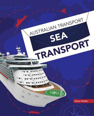 Australian Transport: Sea Transport by Alison Hideki