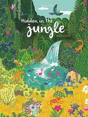 Hidden in the Jungle by Peggy Nille