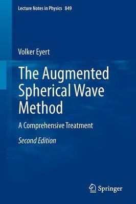 The Augmented Spherical Wave Method by Volker Eyert