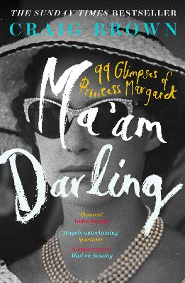 Ma'am Darling by Craig Brown