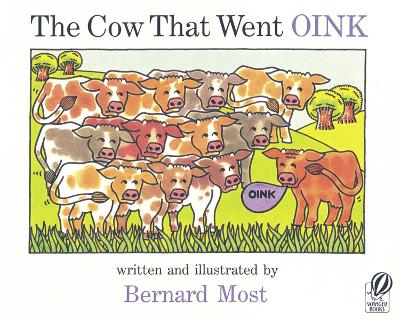 Cow That Went Oink by Bernard Most