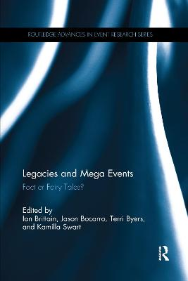 Legacies and Mega Events: Fact or Fairy Tales? by Ian Brittain
