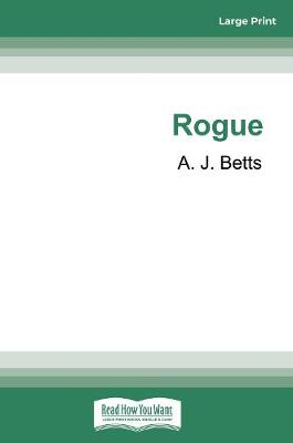 Rogue by A.J. Betts