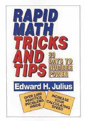 Rapid Math Tricks & Tips by Edward H. Julius