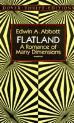 Flatland by Edwin A. Abbott