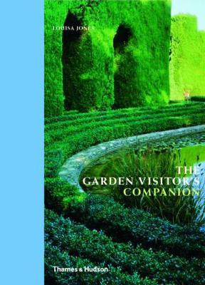 Garden Visitor's Companion by Louisa Jones