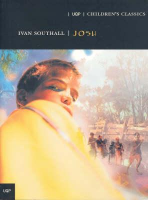 Josh: Children's Classic Series by Ivan Southall