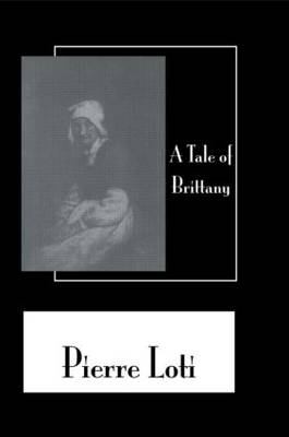 A Tale of Brittany by Pierre Loti