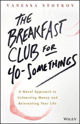 The Breakfast Club for 40-Somethings by Vanessa Stoykov