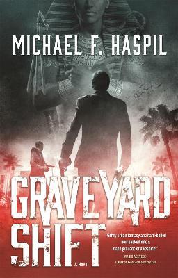 Graveyard Shift by Michael F. Haspil
