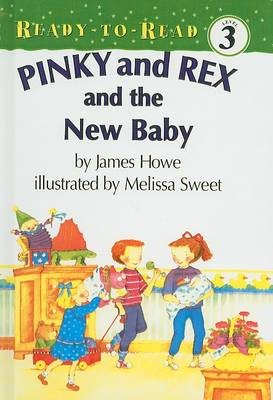Pinky and Rex and the New Baby by Howe James