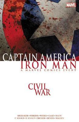 Civil War: Captain America/iron Man by Ed Brubaker