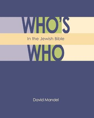 Who's Who in the Jewish Bible book