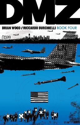 DMZ Book Four book
