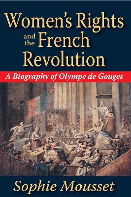 Women's Rights and the French Revolution book