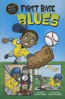 First Base Blues by Anita Yasuda