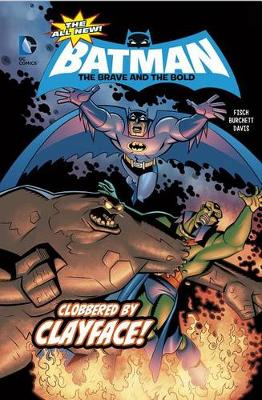Clobbered by Clayface! by Fisch, Burchett, Davis